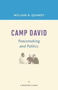 Camp David By William B. Quandt 2016